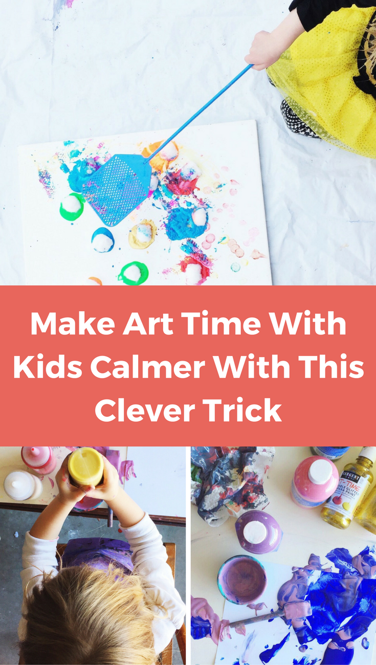 MAKE ART TIME CALMER WITH KIDS WITH THIS EASY TRICK