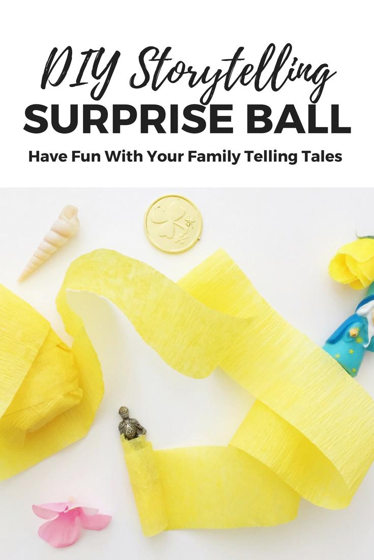 DIY Storytelling Surprise Ball for family fun