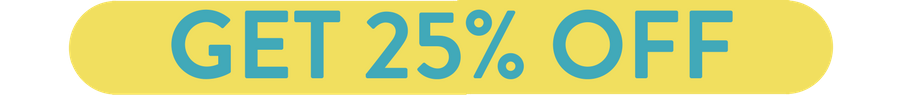 get 25% off headline button.png