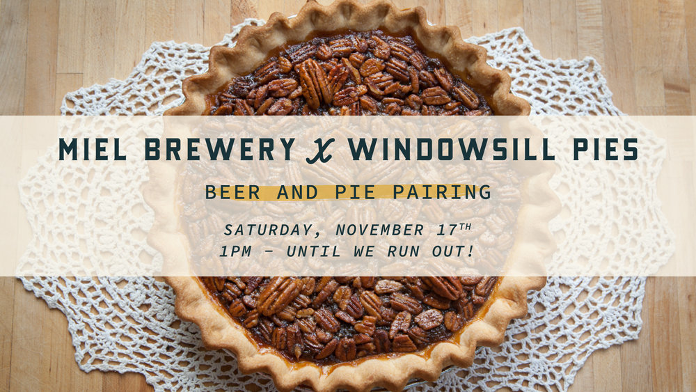 miel brewery_windowsill pie beer pairing_new orleans event