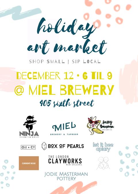Miel Brewery_New Orleans_Holidaze Art Market_121218