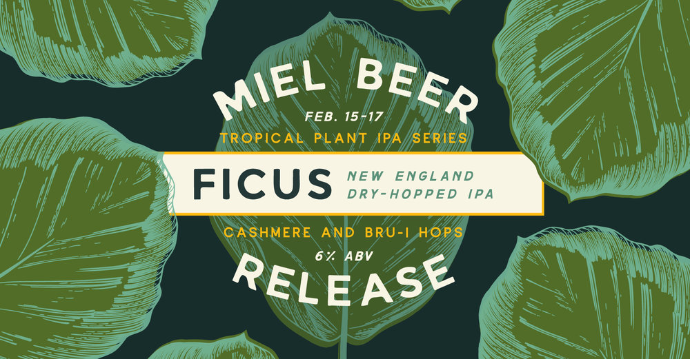 Miel Brewery_New Orleans_Beer Release-Ficus-New England IPA