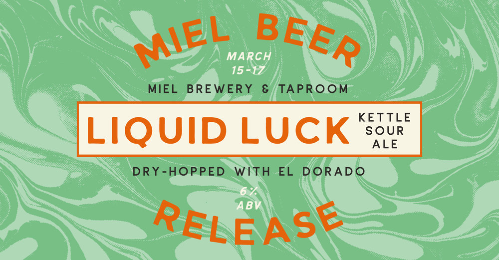 Miel Brewery_New Orleans_Beer Release-Liquid Luck_Kettle Sour Ale