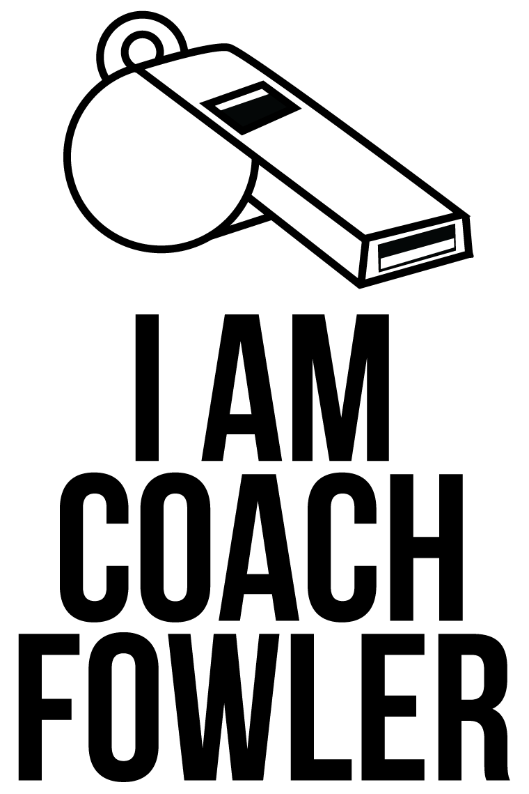sign up for the roster i am coach fowler