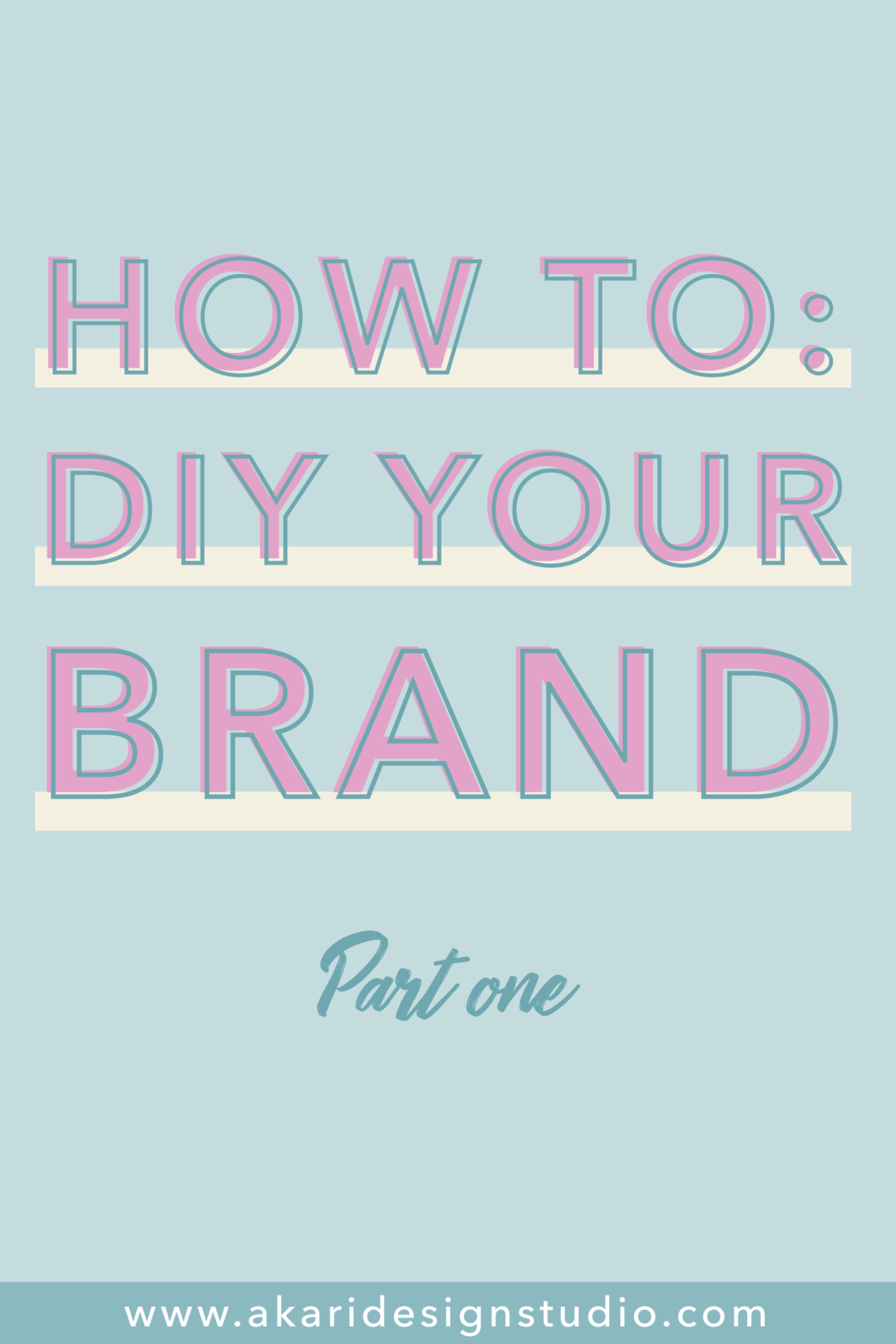 Learn to create your own brand. brand our business. design your own brand. branding basics.