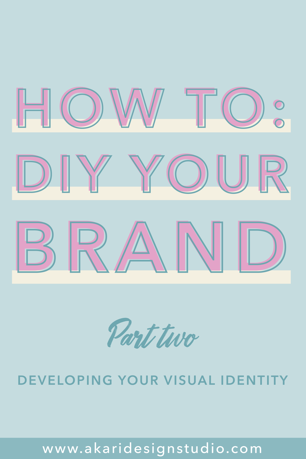 DIY branding. DIY your brand design. Learn how to create a visual identity. Design a brand like a pro. Learn how to create a brand identity. Learn brand styling. How to style a brand. How to brand your business. How to brand your blog.
