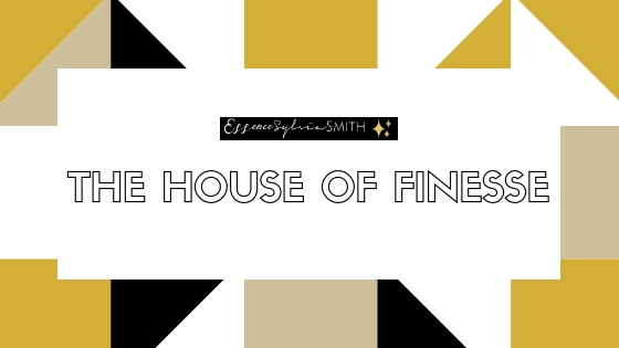 The+House+of+Finesse.jpg