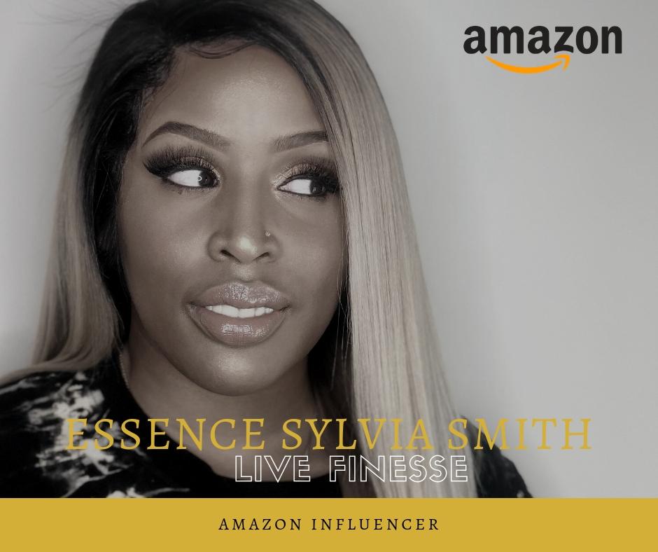 Amazon Influencer- Essence Sylvia Smith.jpg