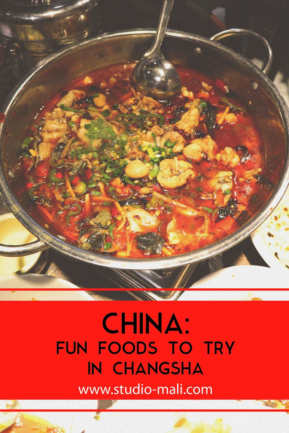 China: Fun Foods To Try In Changsha