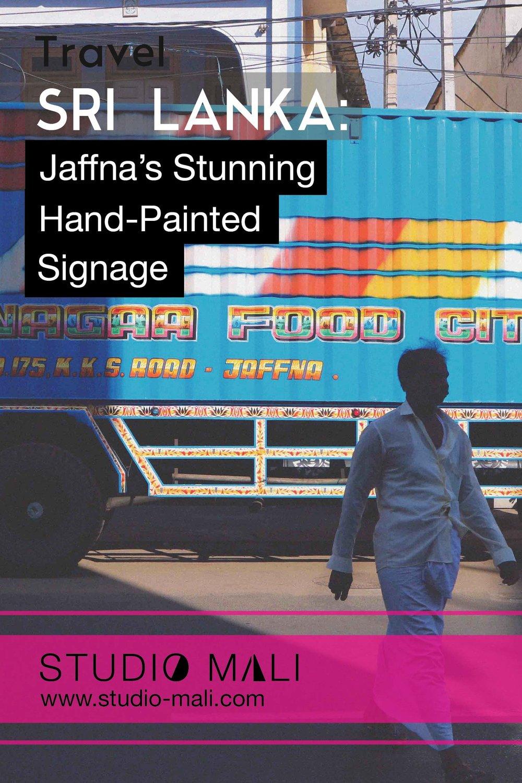 Sri Lanka - Jaffna's Hand-Painted Signage, By Studio Mali