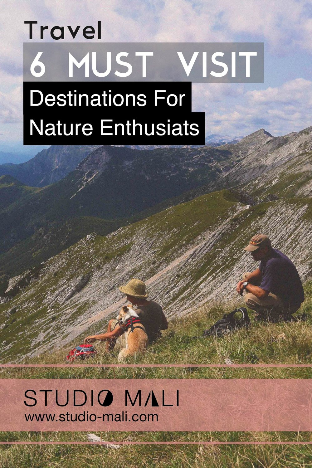 6 Must Visit Destinations For Nature Enthusiasts, by Studio Mali.jpg