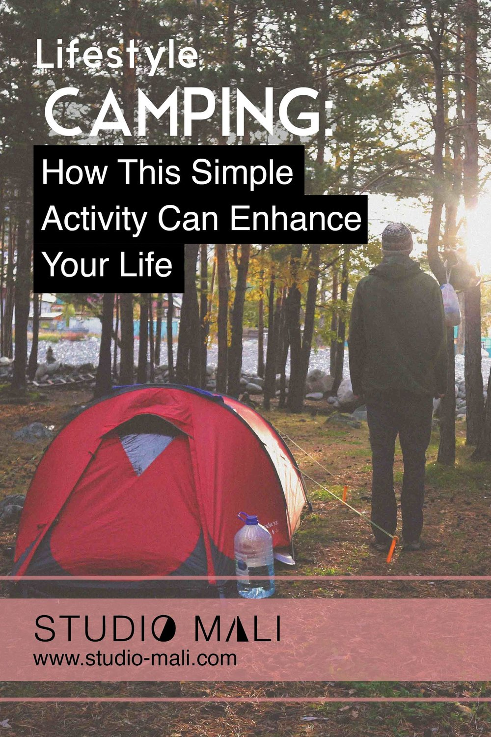 Camping - How This Sample Activity Can Enhance Your Life, by Studio Mali.jpg
