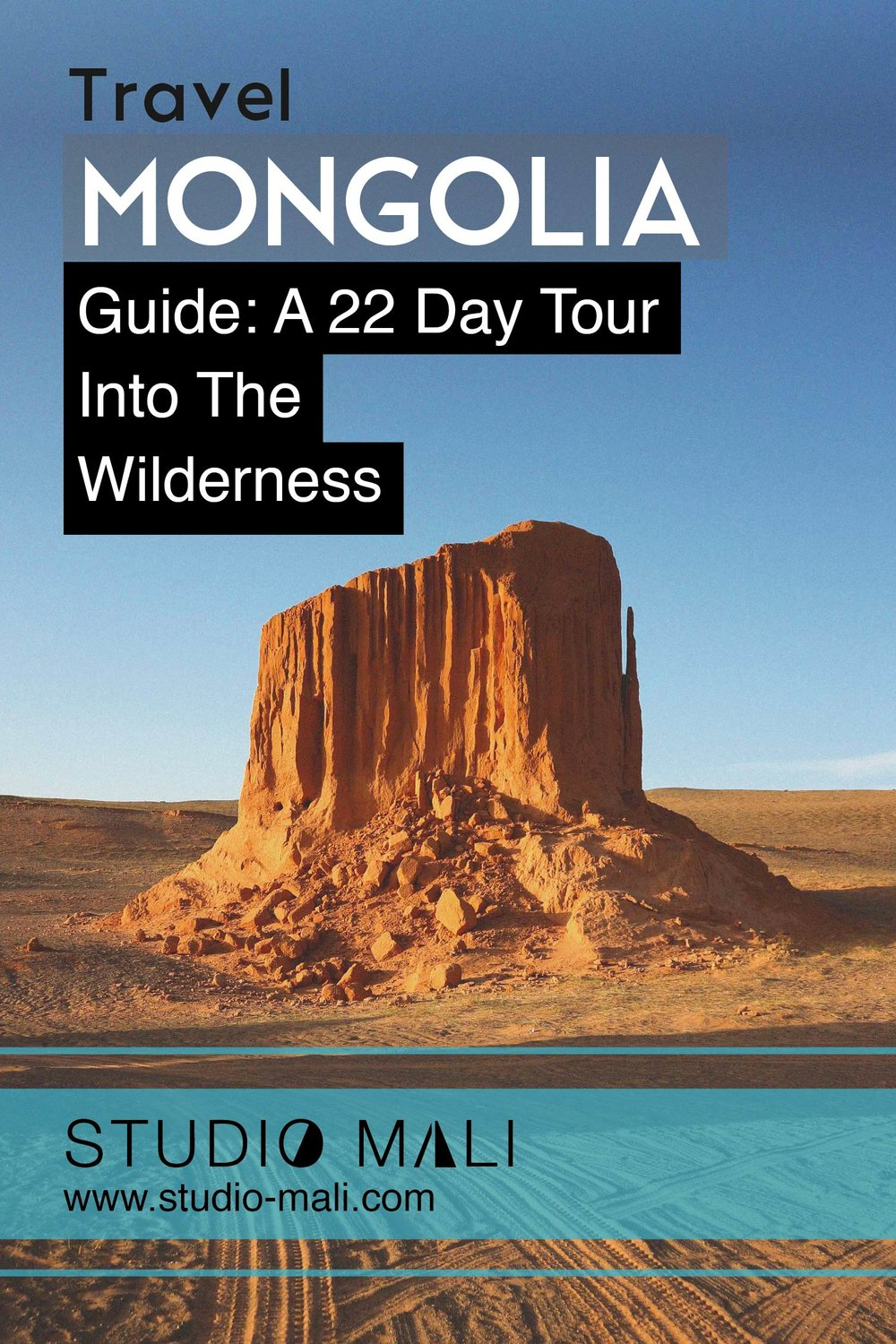 Mongolia Guide: A 22 Day Tour Into The Wilderness, by Studio Mali