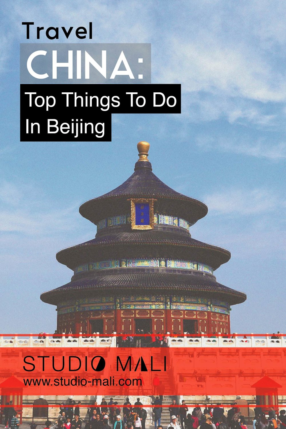Top Things To Do In Beijing, by Studio Mali