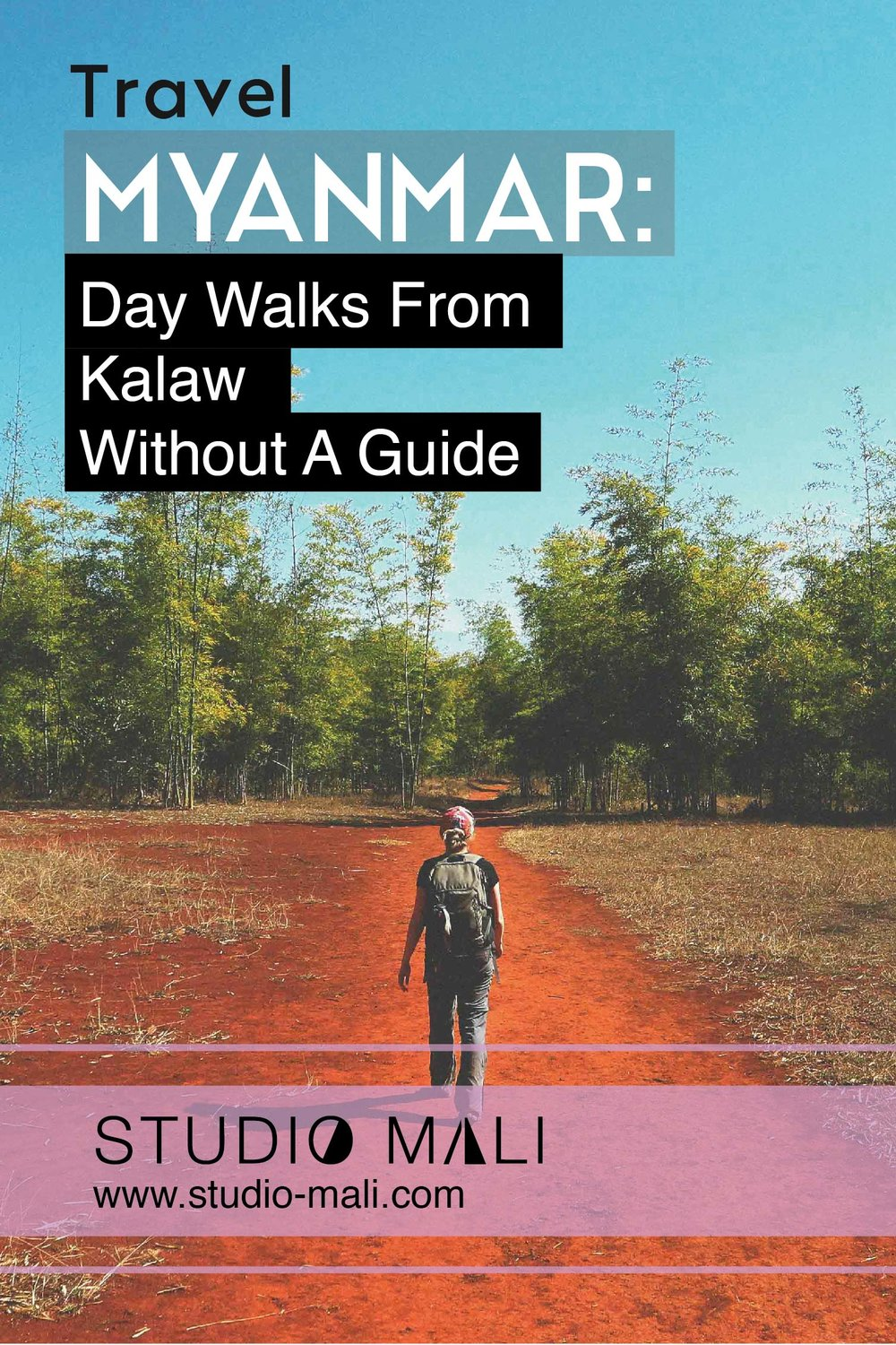 Myanmar: Day Walks From Kalaw Without A Guide, By Studio Mali