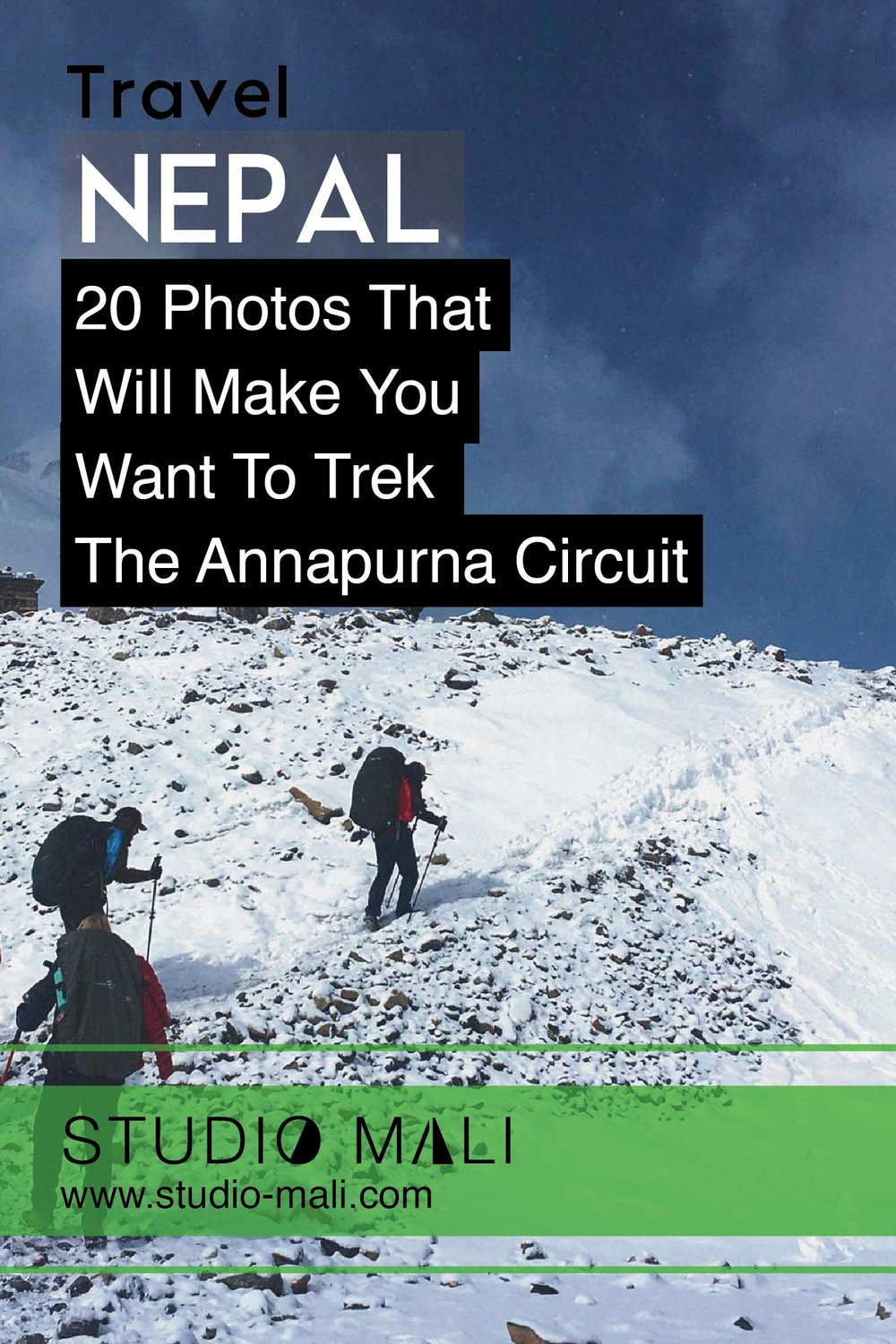 Nepal: 20 Photos That Will Make You Want To Trek The Annapurna Circuit, By Studio Mali