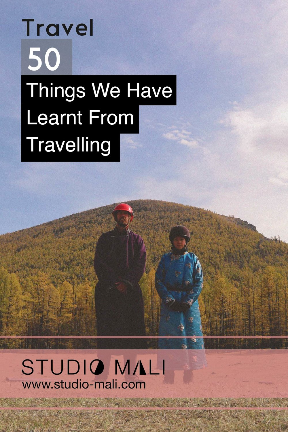 50 Things We Have Learnt From Travelling, By Studio Mali.jpg