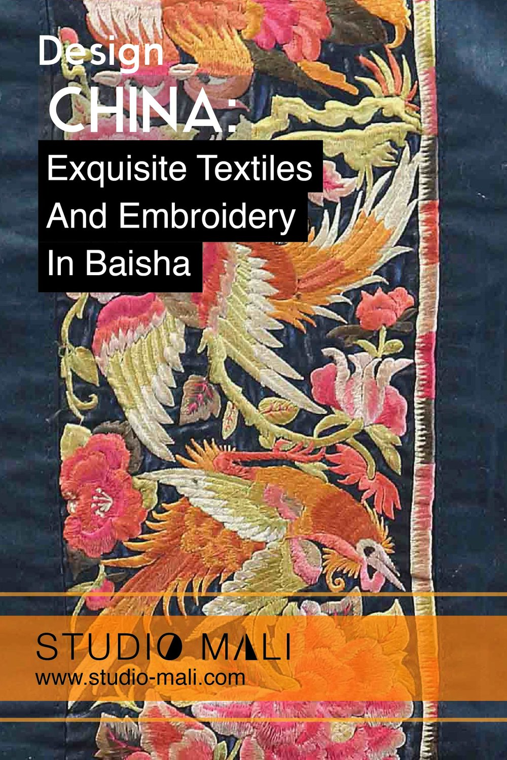 China - Exquisite Embroidery And Textiles In Baisha, by Studio Mali