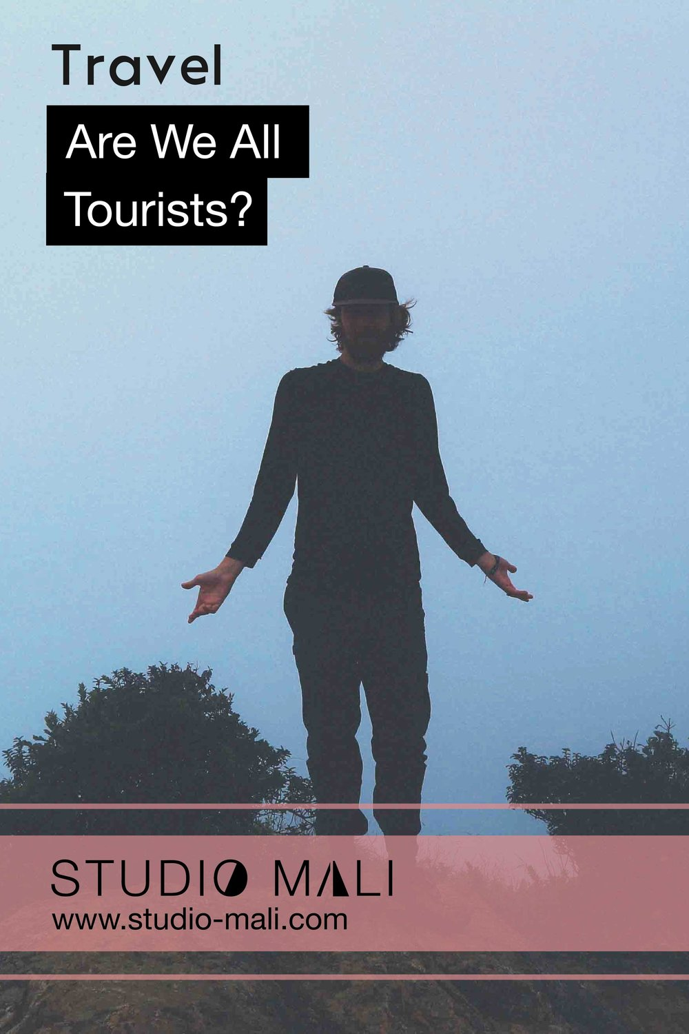 Travel - Are We All Tourists? By Studio Mali.jpg