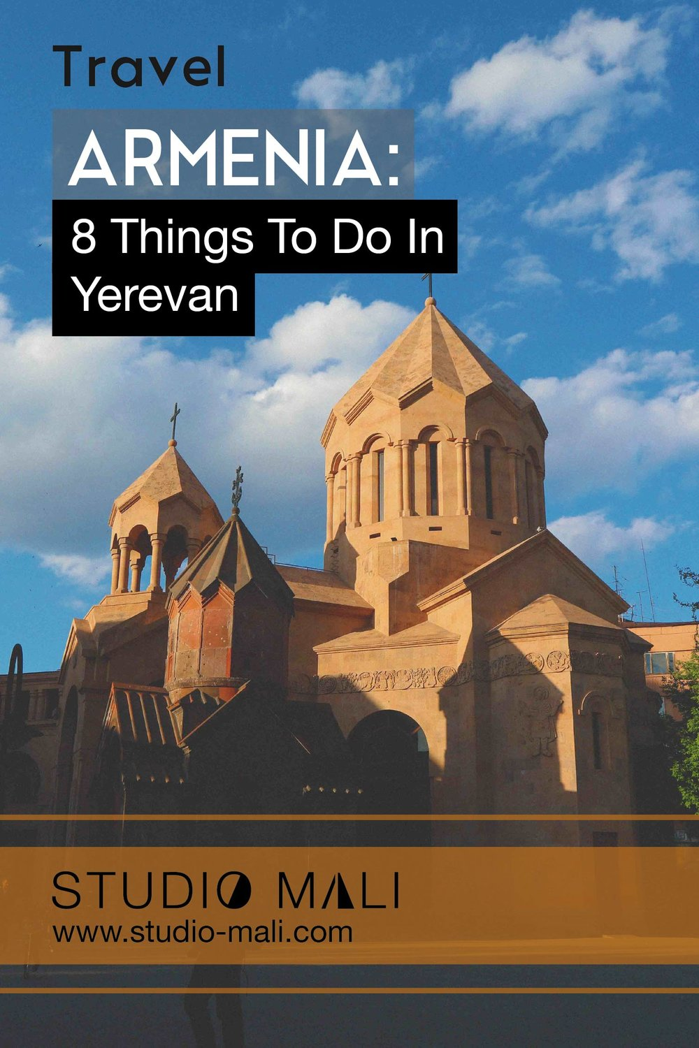 Armenia - 8 Things To Do In Yerevan, by Studio Mali