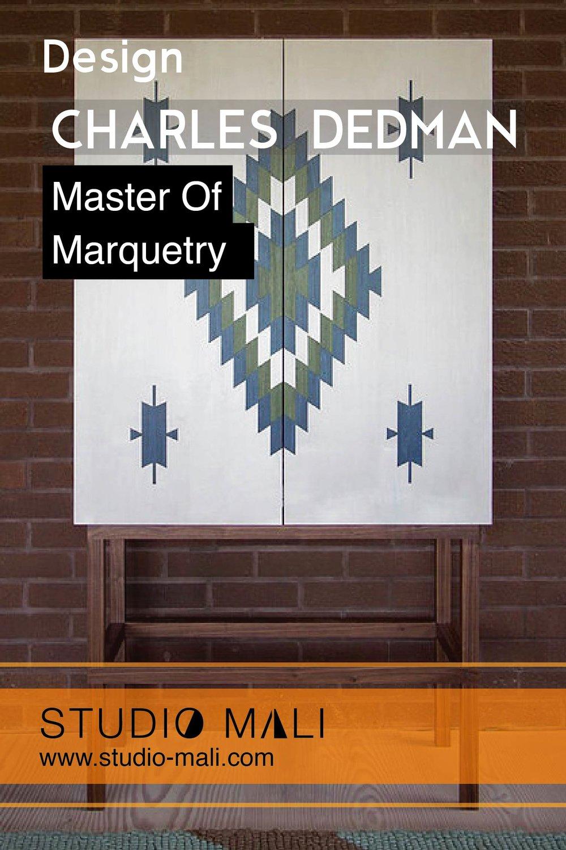 Design - Charles Dedmen - Master Of Marquetry, By Studio Mali.jpg