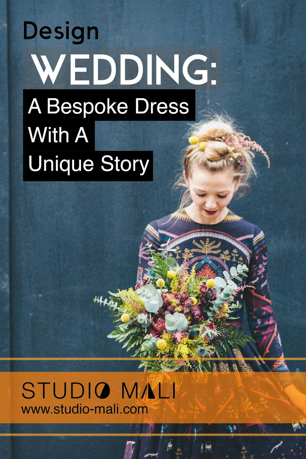 Design: A Bespoke Wedding Dress With A Unique Story