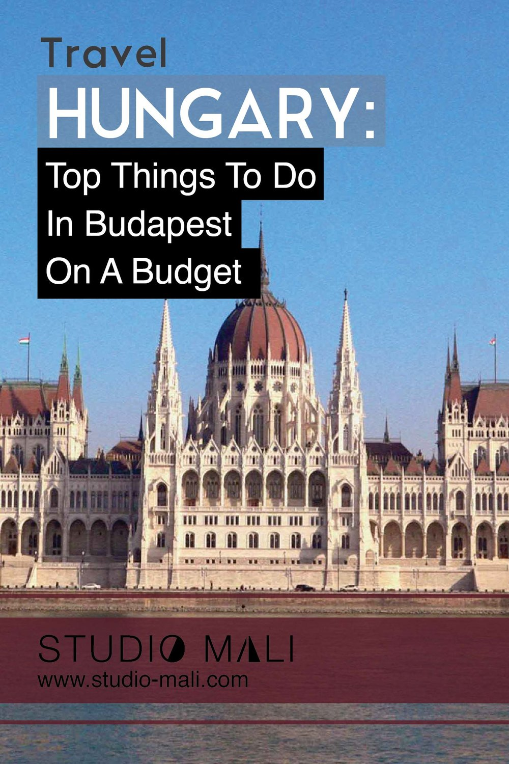 Top Things To Do In Budapest On A Budget, by Studio Mali
