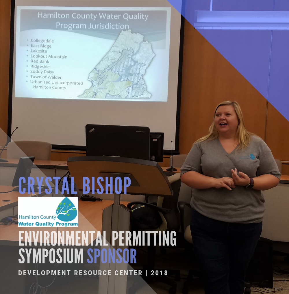 Crystal Bishop with the Hamilton County Water Quality Program was our Symposium Sponsor this year. Crystal discussed the processes involved with obtaining a Land Disturbance Permit, detailing application best practices and plan review.