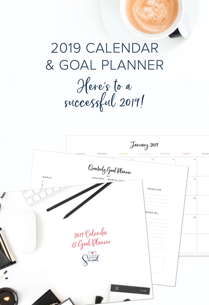 2019 Calendar & Goal Planner. Here's to a successful 2019!