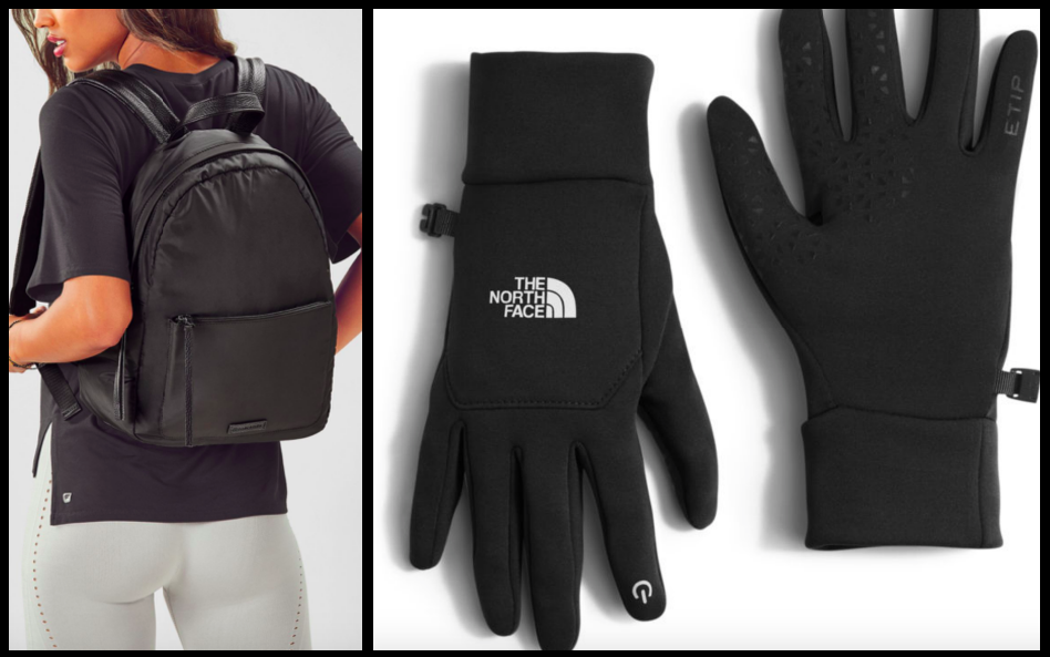 Fabletics Backpack:  $14  / NorthFace Gloves:  $45