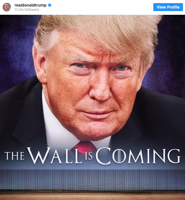 Trump posts 'Game of Thrones' style wall meme on his  Twitter