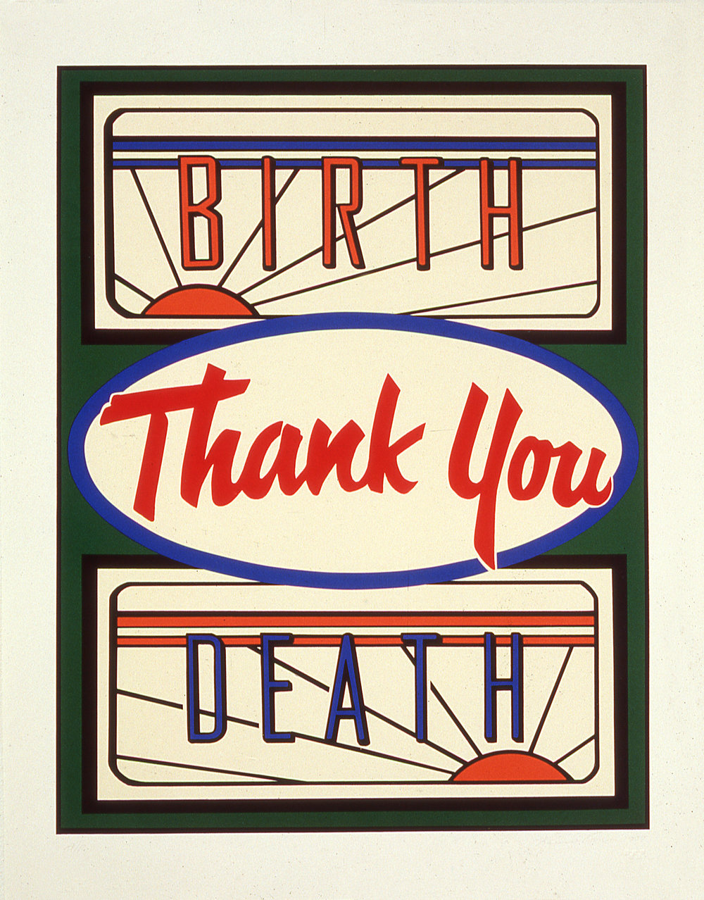 "Thank You,  1994  Silkscreen on paper, edition of 15   33"" x 26"""