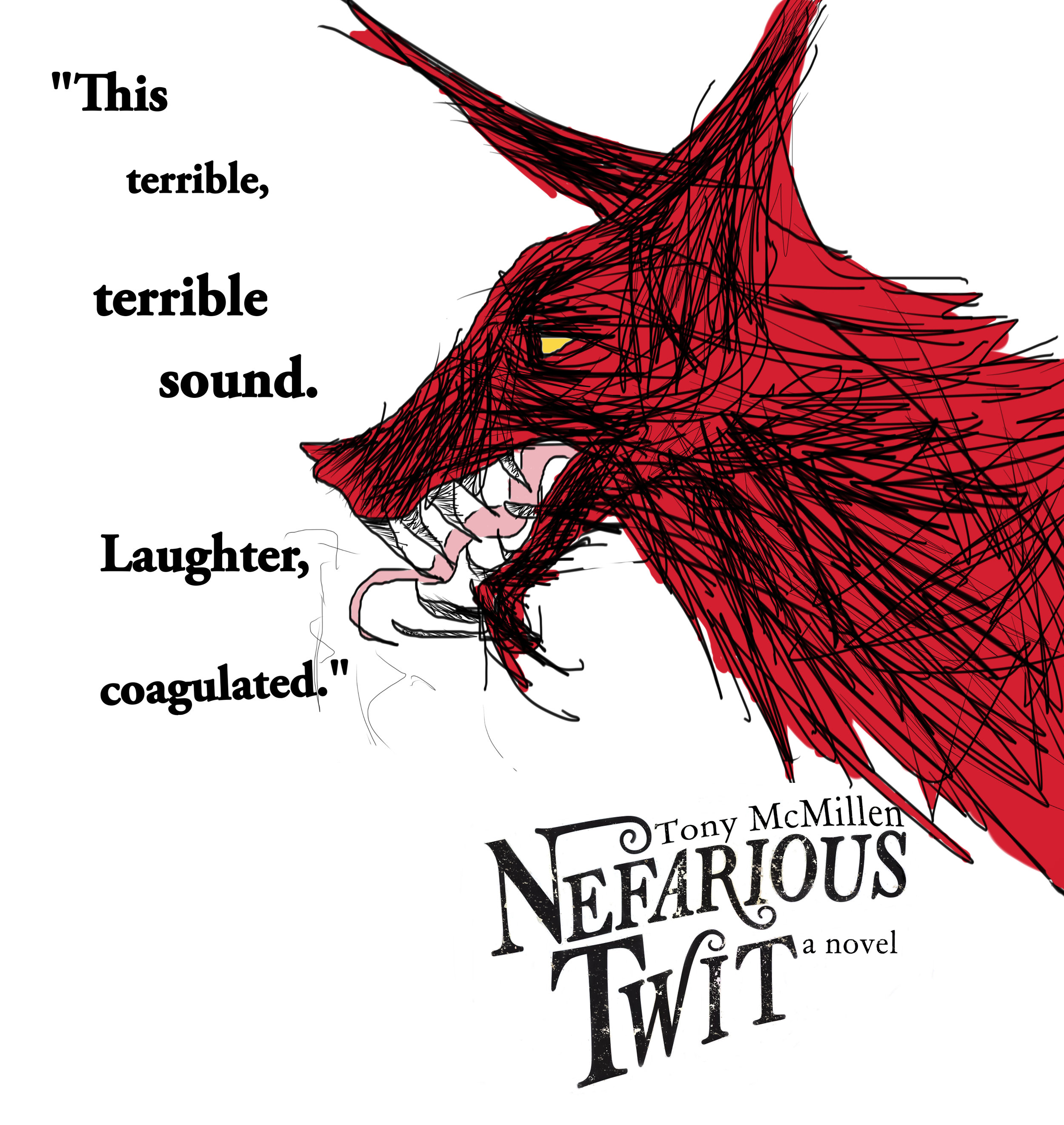 Nefarious Twit Laughter Wolf Promo