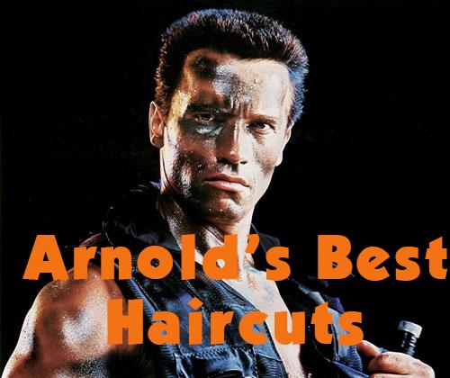 Get To The Choppa Arnolds Schwarzeneggers Best Haircuts Tony