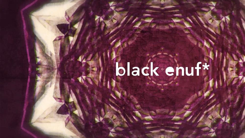 black_enuf_still_01.jpg