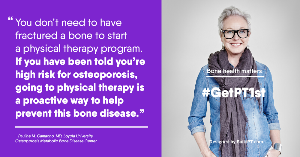 Physical Therapy for osteoporosis.
