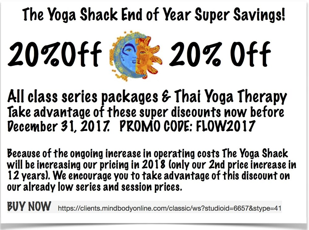 Visit our  online store  before December 31, 2017. Offer good to new and existing Yoga Shack clients.