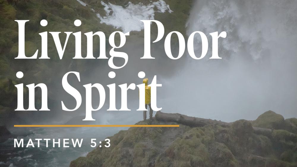Living Poor in Spirit Main.png