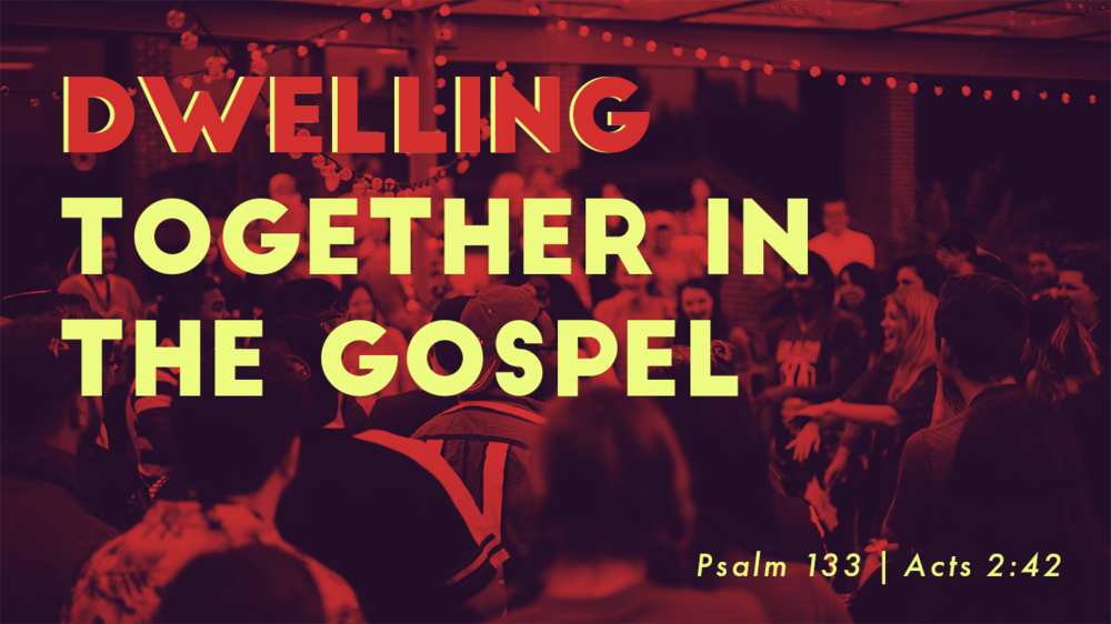 Dwelling Together in the Gospel Main.png