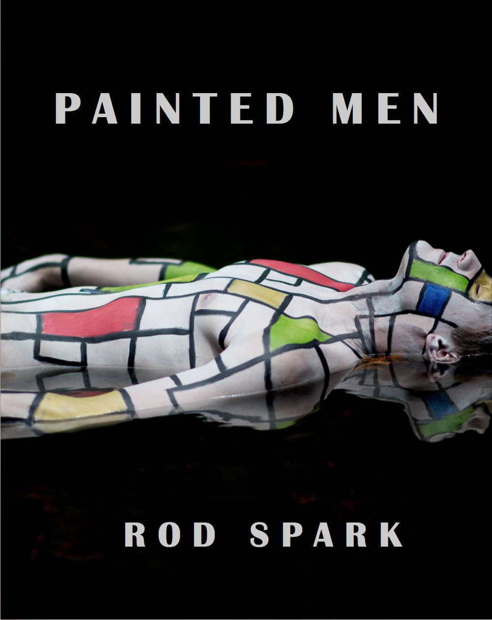 Painted Men - Today i am very excited that i created my first book based on my images created on pained male bodies.