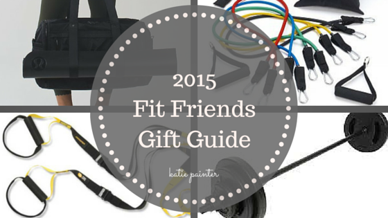 Fit Friends Gift Guide