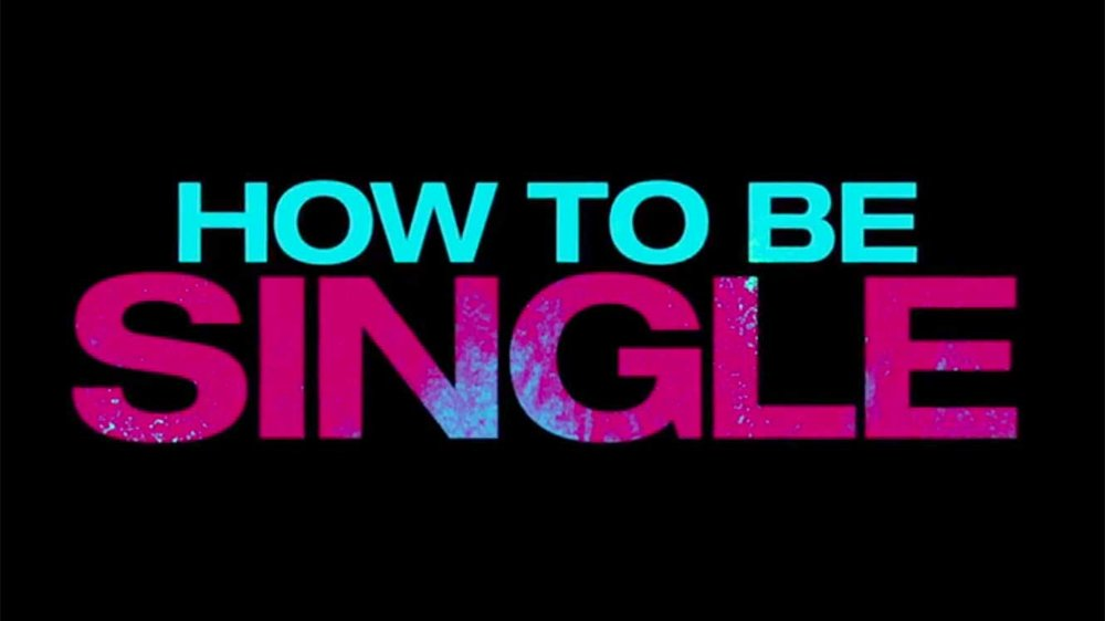 How-To-Be-Single-TC-1.jpg