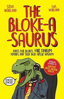 the-bloke-a-saurus-9781925596571_lg.jpg
