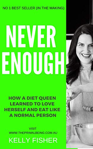 Kelly Diet Book - Never Enough.jpg
