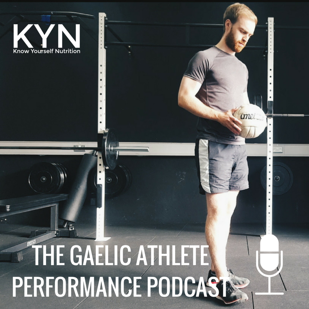 Copy of The Gaelic AthletePerformance Podcast.png