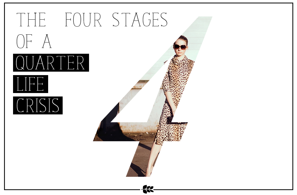 4 stages of a quarter life crisis
