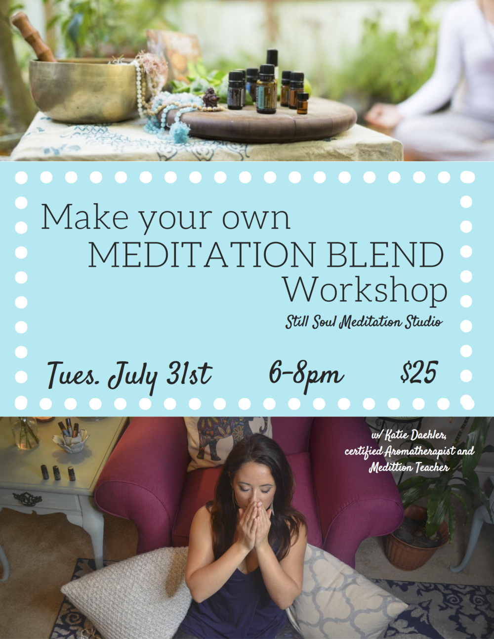 Join us on Tuesday, July 31st, from 6-8pm for a special workshop with our aromatherapist, Katie Daehler, on making your own essential oil blend for meditation! Katie will be leading us through how to use essential oils for meditation and helping you to create your own unique blend. This workshop costs $25.