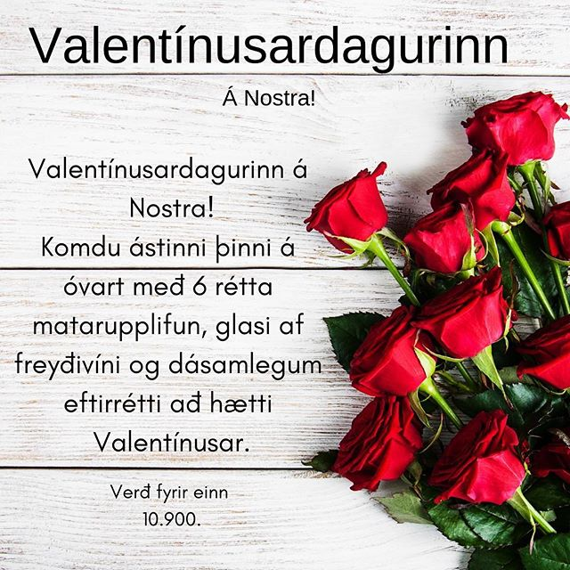 ❤️ Bókaðu borð fyrir Valentínusardag á nostrarestaurant.is  eða í síma 519-3535 ❤️ ______ ❤️Reservation for Valentines Day Evening can be made at nostrarestaurant.is  or at 519-3535 ❤️