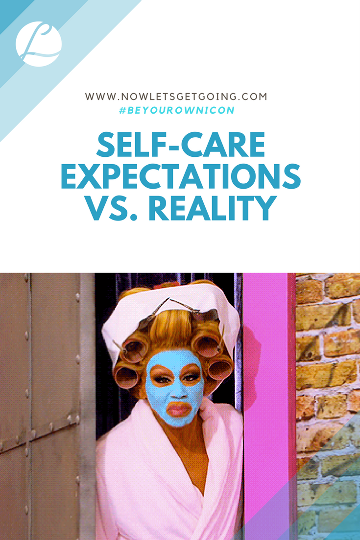 Self-Care Day Expectations vs. Reality