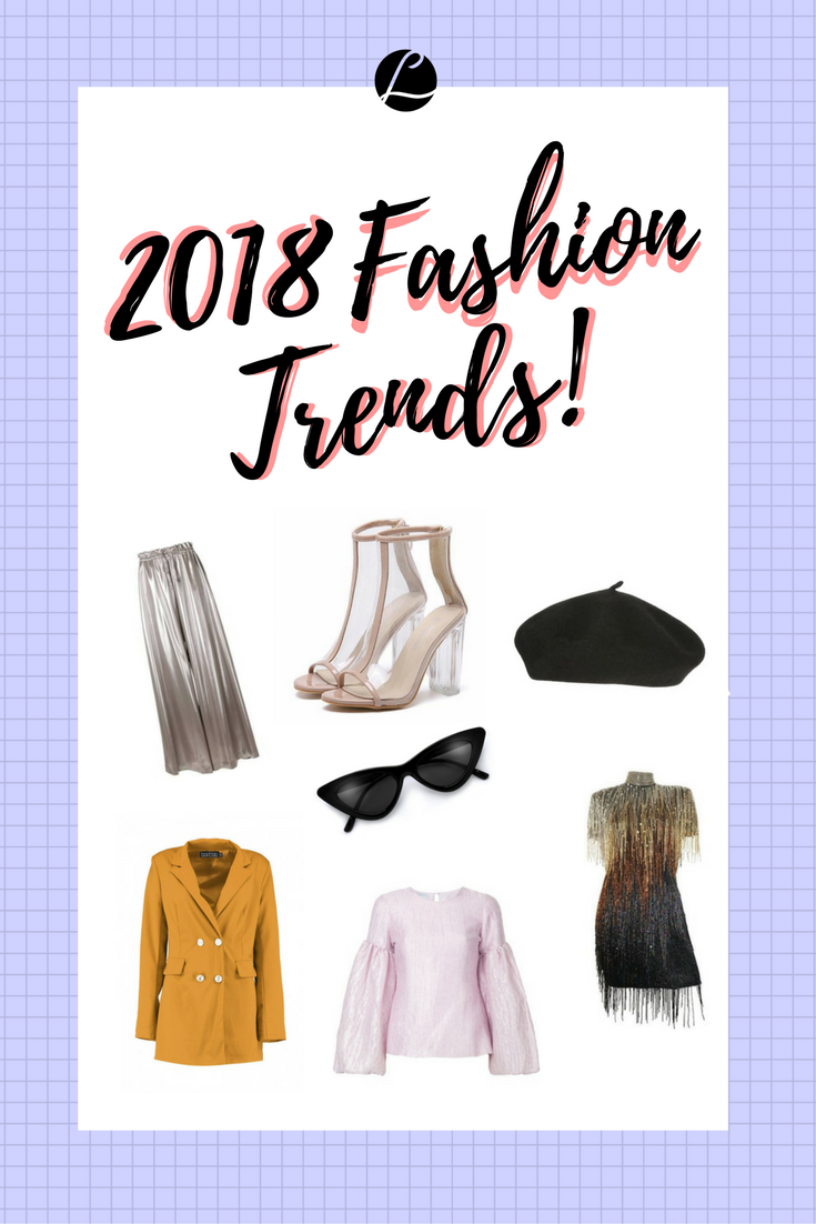 The Biggest Fashion Trends Coming Your Way in 2018